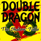 Double Dragon V – The Shadow Falls