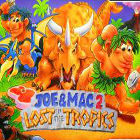 Joe & Mac 2 – Lost in the Tropics