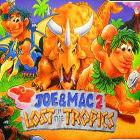 Joe & Mac 2 – Lost in the Tropics